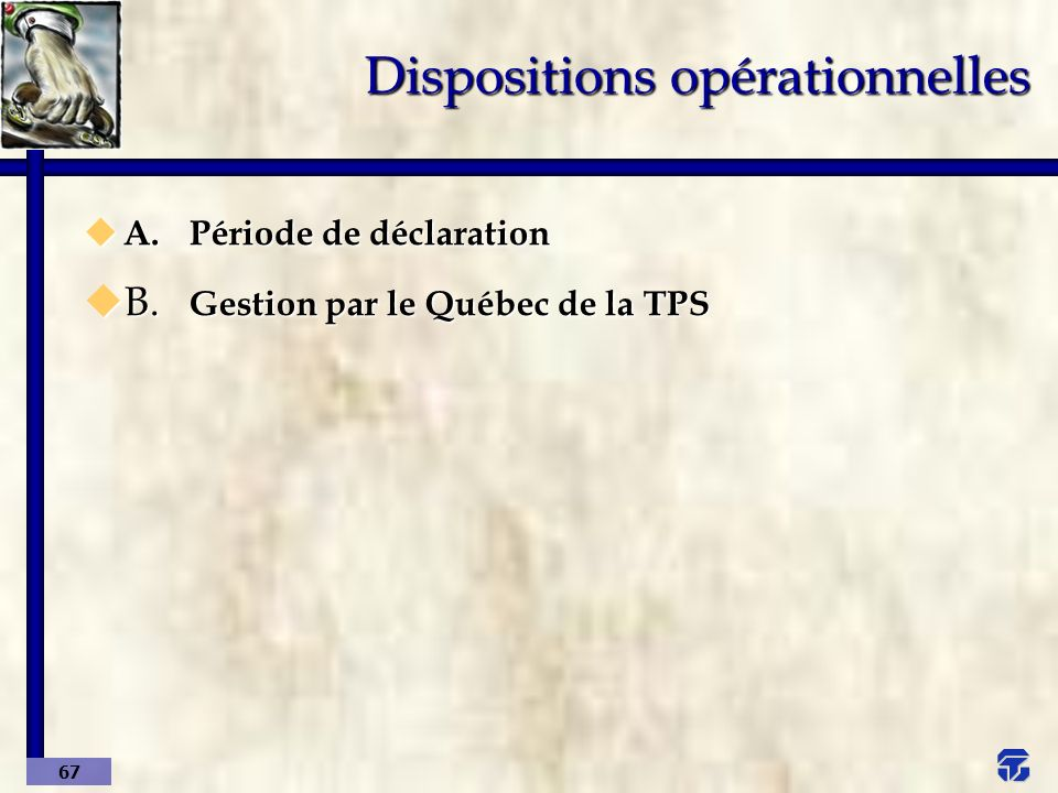 Dispositions opérationnelles