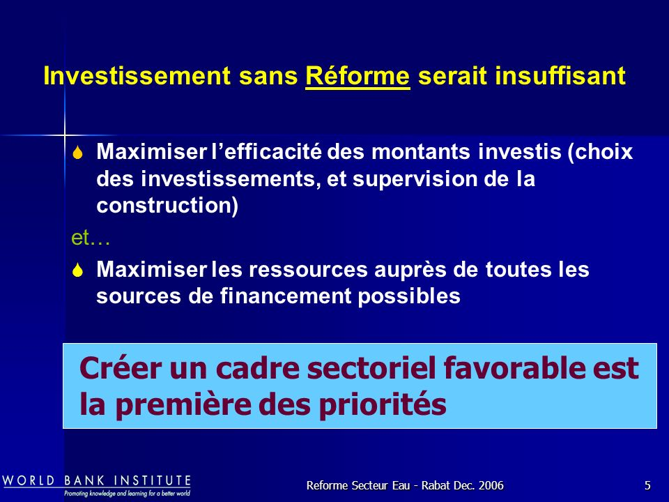 Investissement sans Réforme serait insuffisant