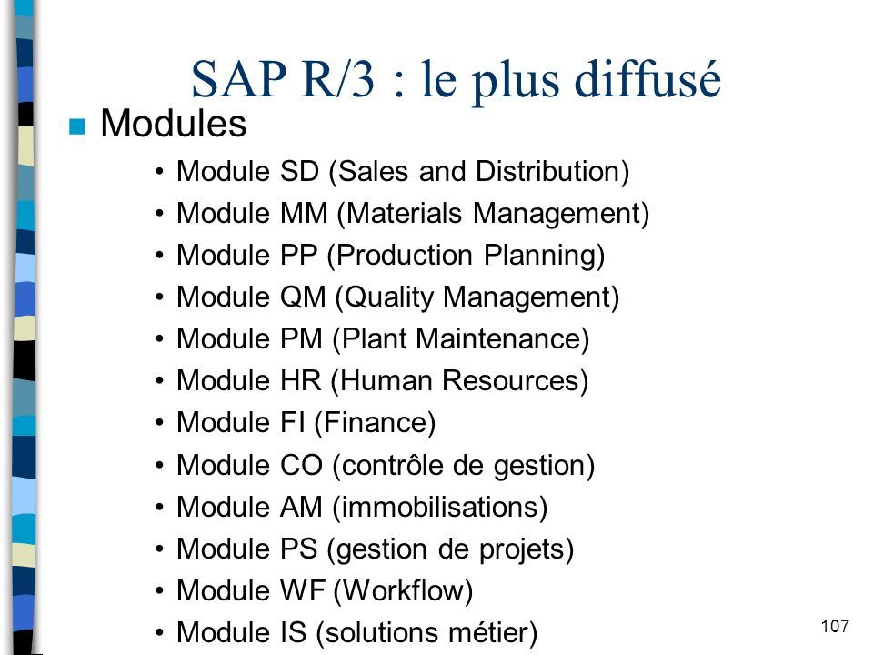 SAP R/3 : le plus diffusé Modules Module SD (Sales and Distribution)