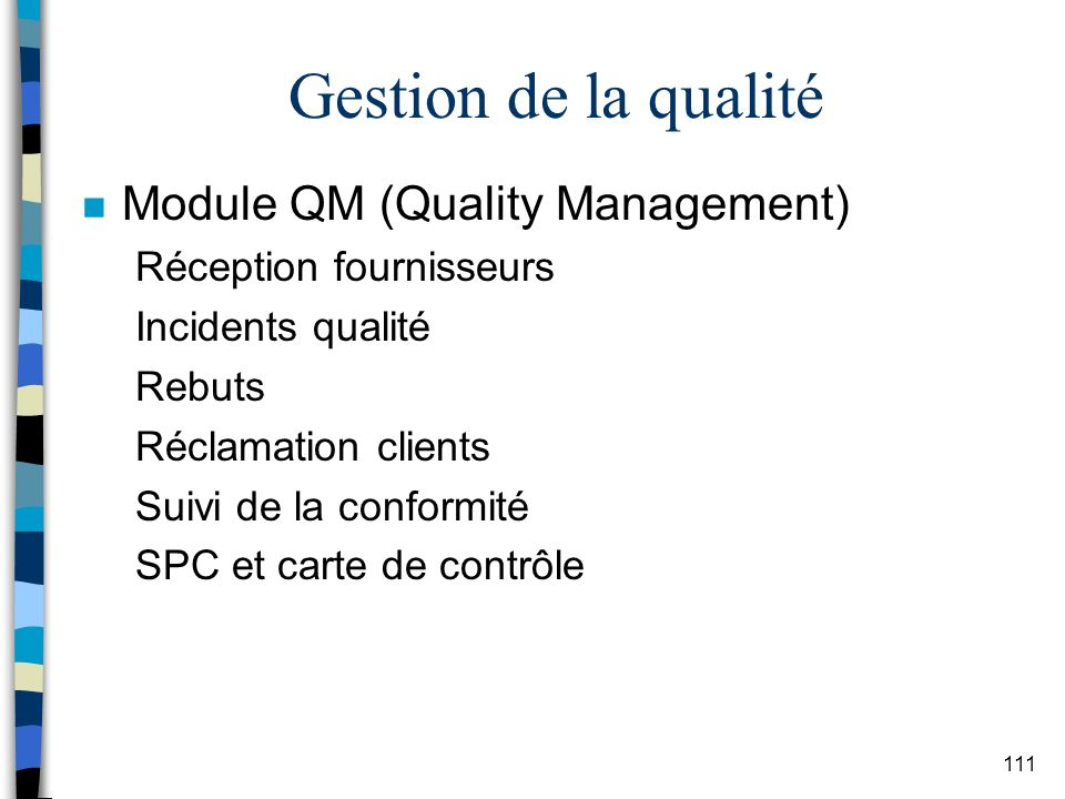 Gestion de la qualité Module QM (Quality Management)