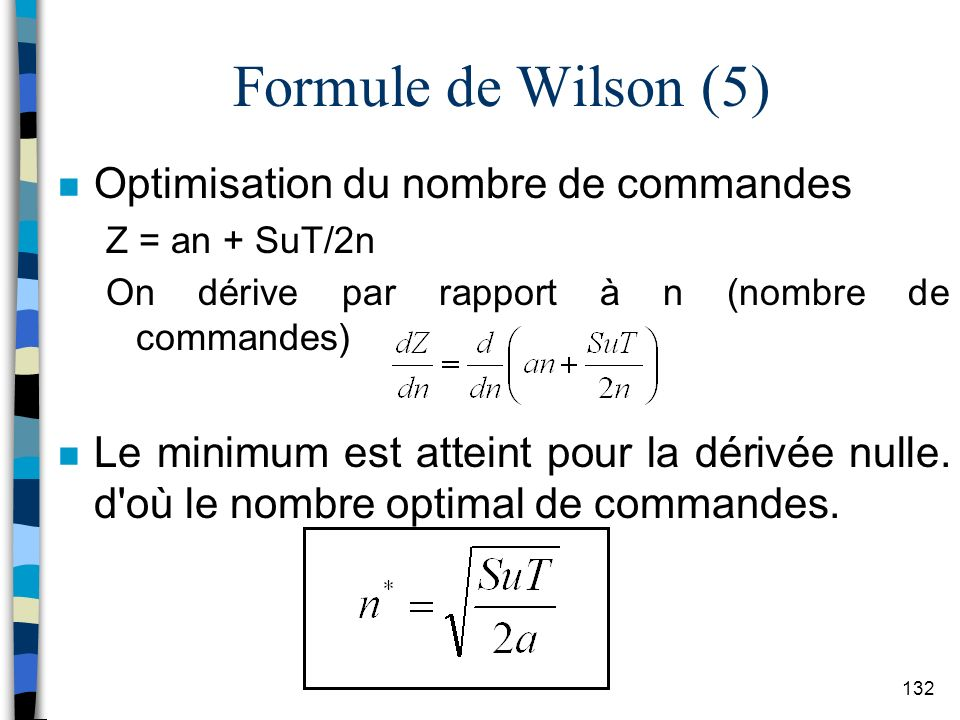 Formule de Wilson (5) Optimisation du nombre de commandes