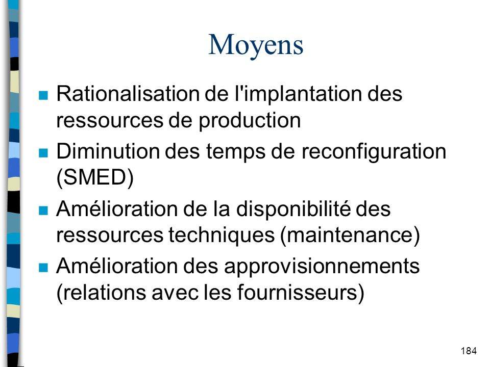 Moyens Rationalisation de l implantation des ressources de production