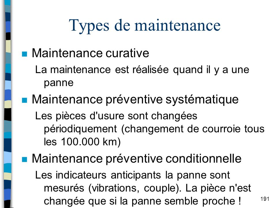 Types de maintenance Maintenance curative