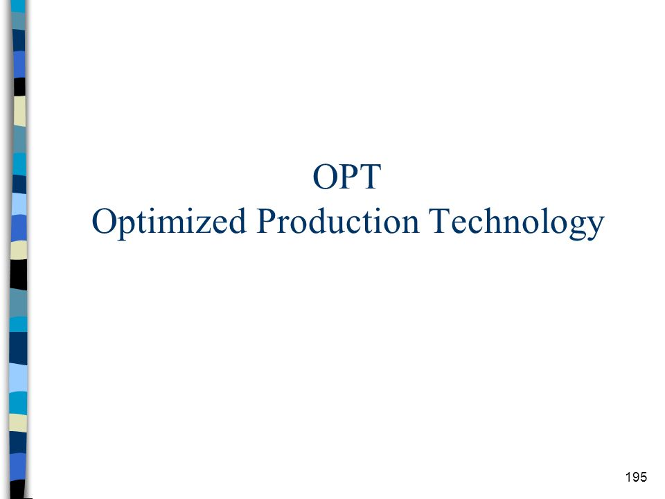 OPT Optimized Production Technology