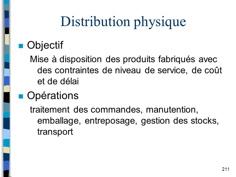 Distribution physique