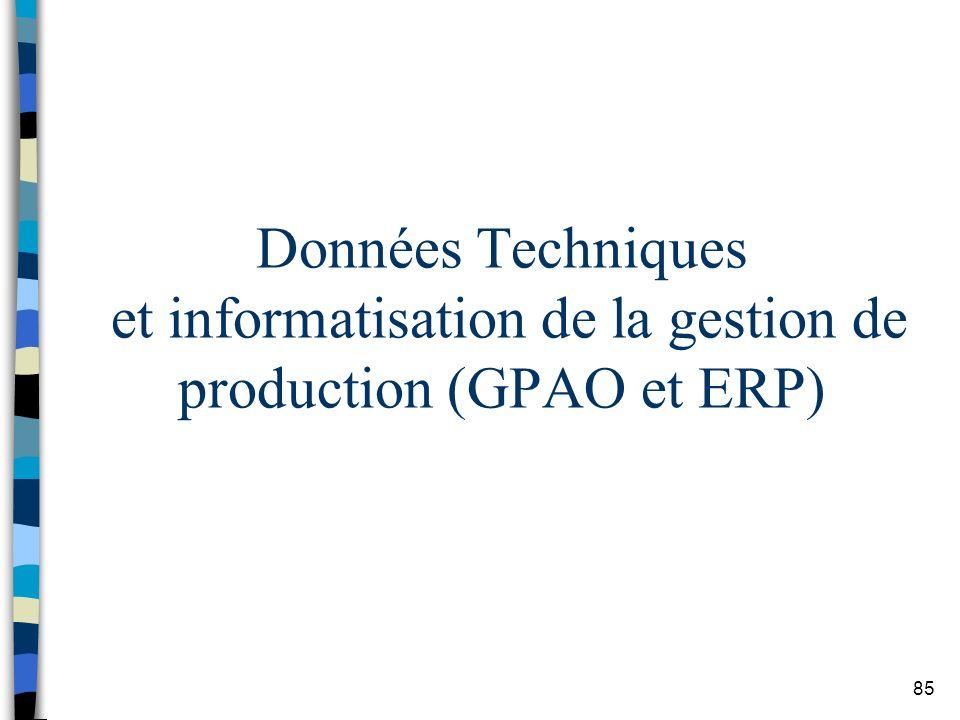 Données Techniques et informatisation de la gestion de production (GPAO et ERP)