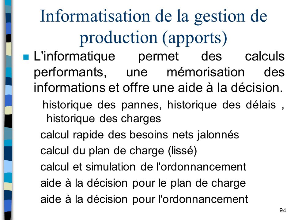 Informatisation de la gestion de production (apports)