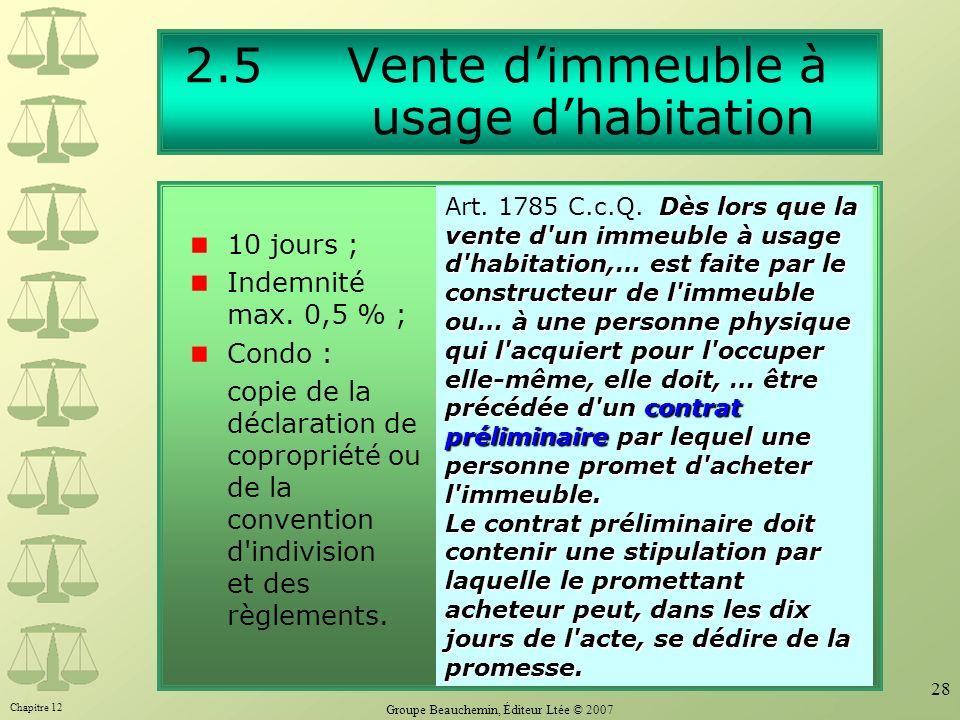 2.5 Vente d'immeuble à usage d'habitation