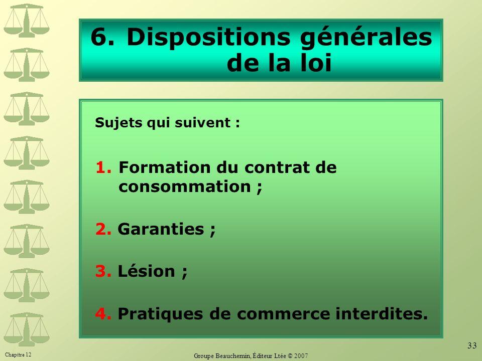 Dispositions générales de la loi