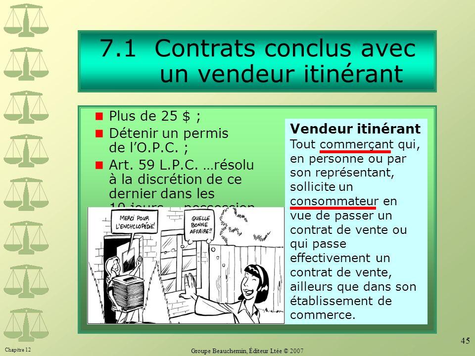 7.1 Contrats conclus avec un vendeur itinérant