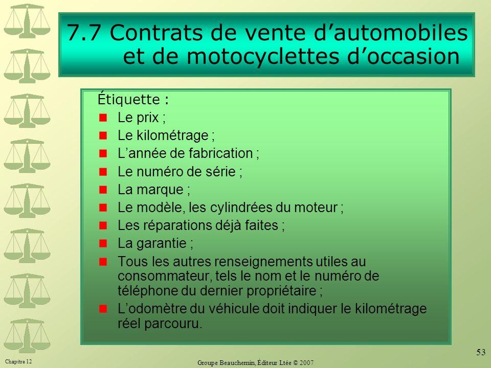 7.7 Contrats de vente d'automobiles et de motocyclettes d'occasion