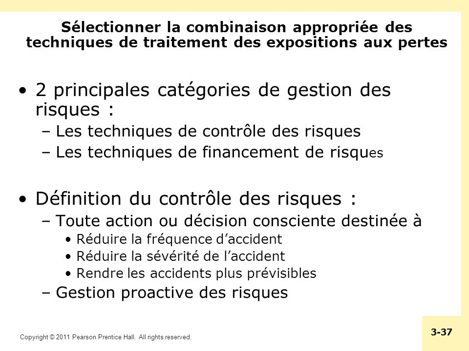 2 principales catégories de gestion des risques :