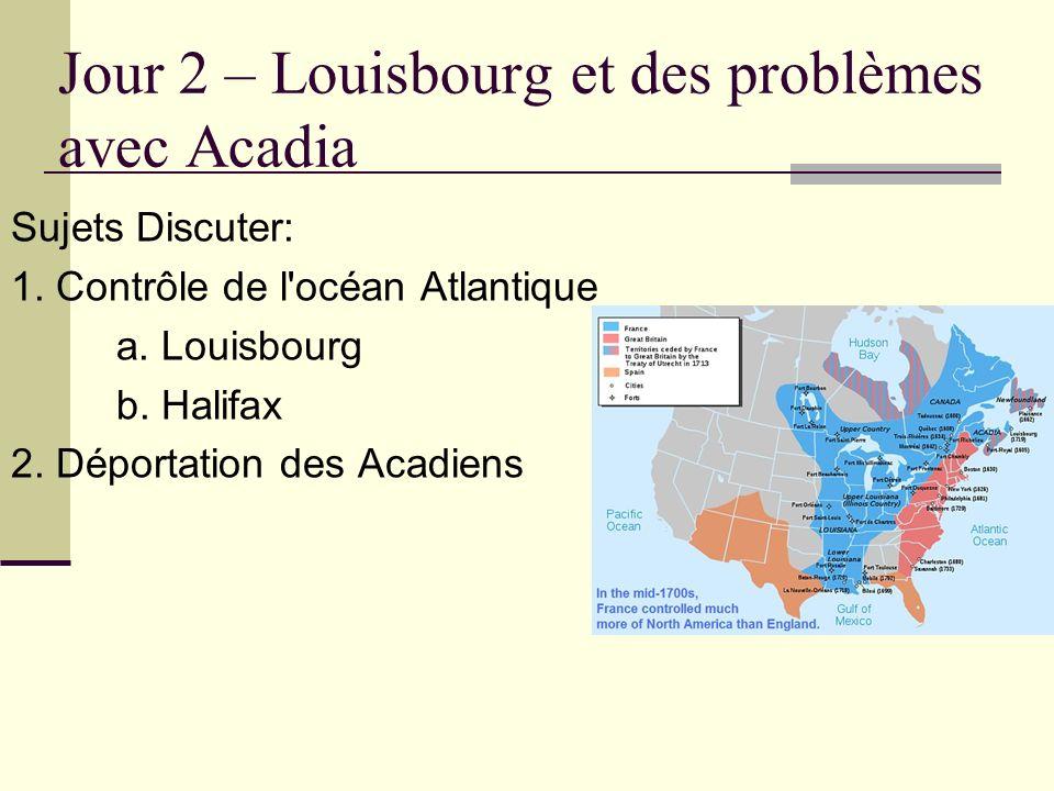Jour 2 – Louisbourg et des problèmes avec Acadia