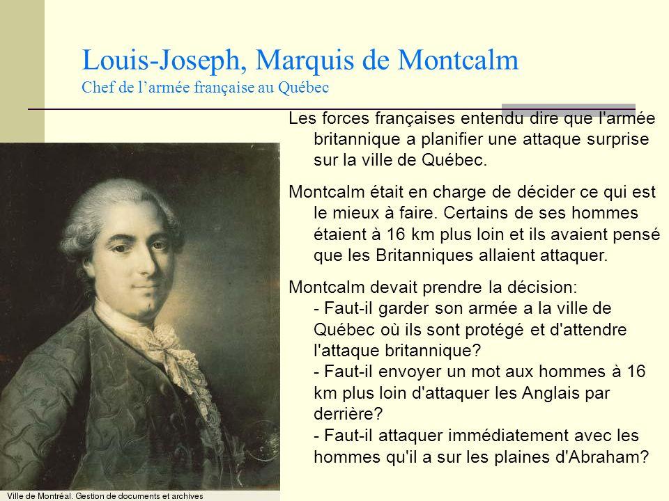 Louis-Joseph, Marquis de Montcalm Chef de l'armée française au Québec