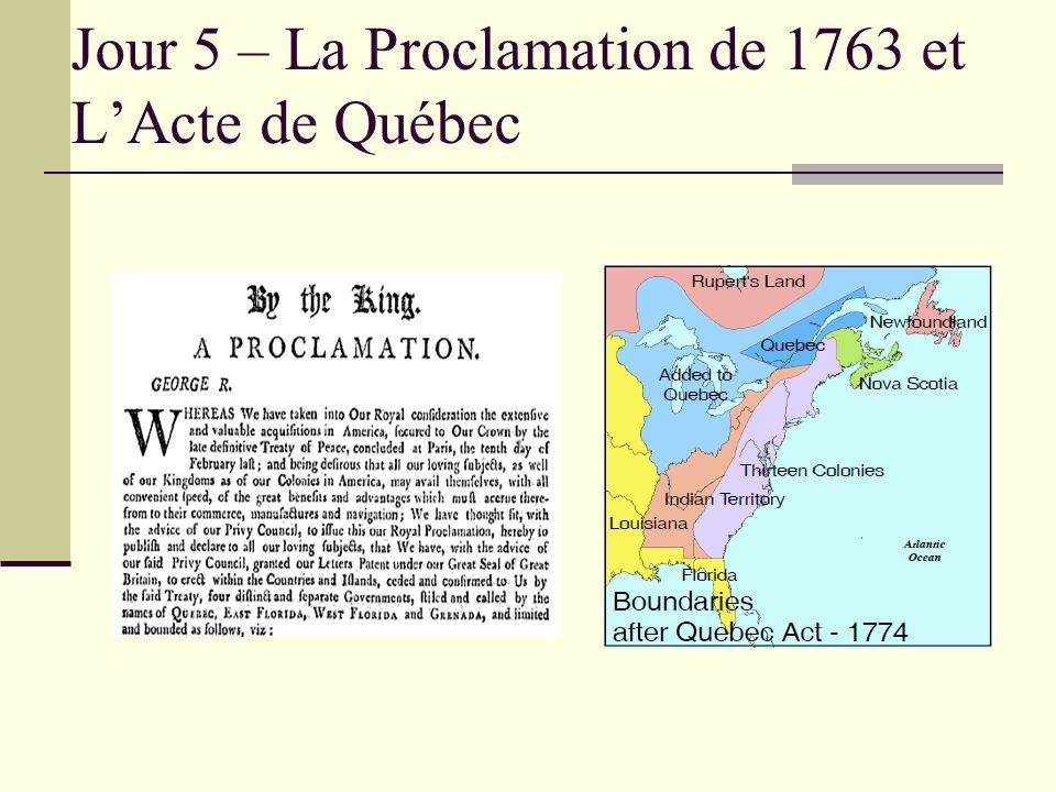Jour 5 – La Proclamation de 1763 et L'Acte de Québec