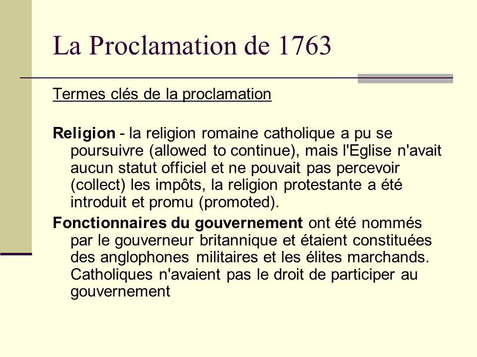 La Proclamation de 1763 Termes clés de la proclamation