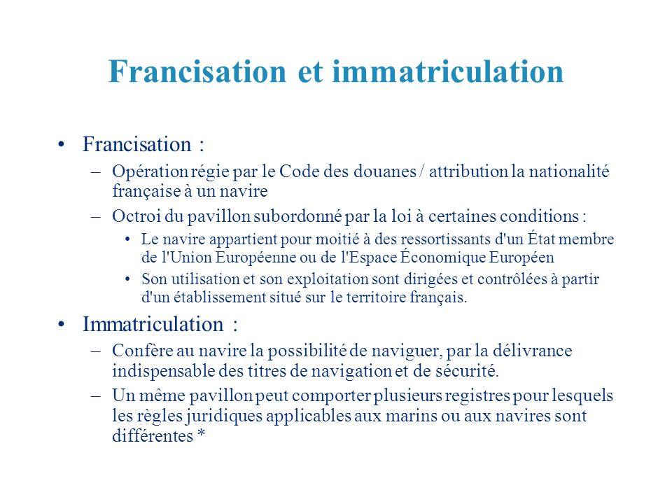 Francisation et immatriculation