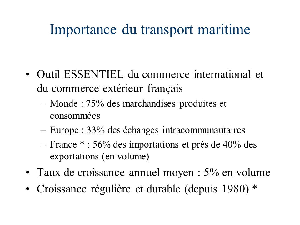 Importance du transport maritime