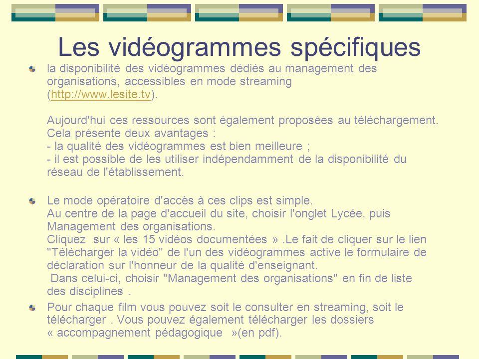 Les vidéogrammes spécifiques