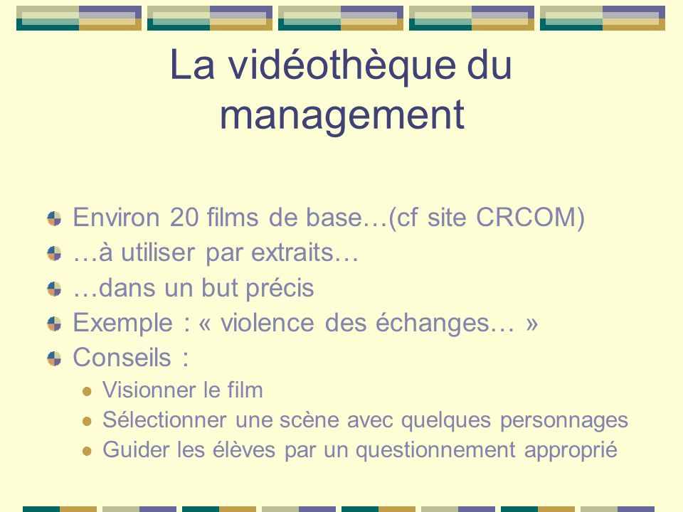 La vidéothèque du management