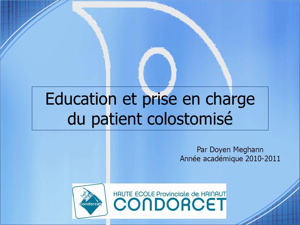 Education et prise en charge du patient colostomisé