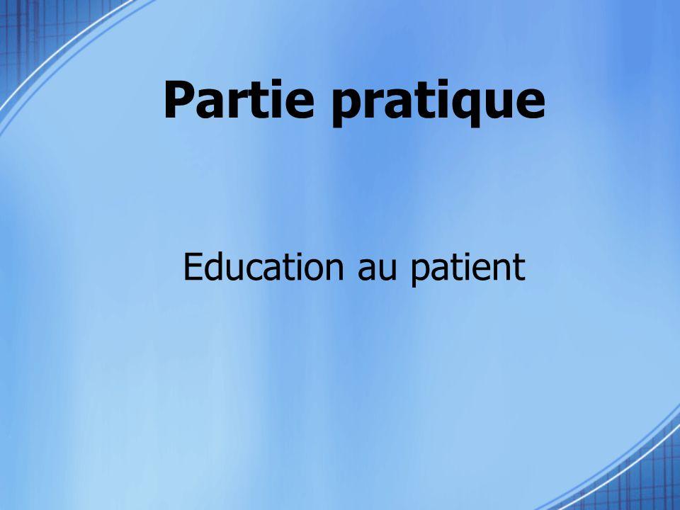 Partie pratique Education au patient