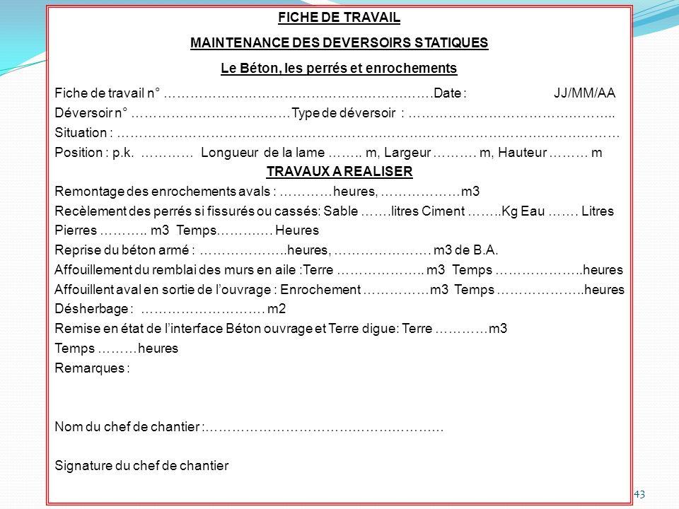 MAINTENANCE DES DEVERSOIRS STATIQUES