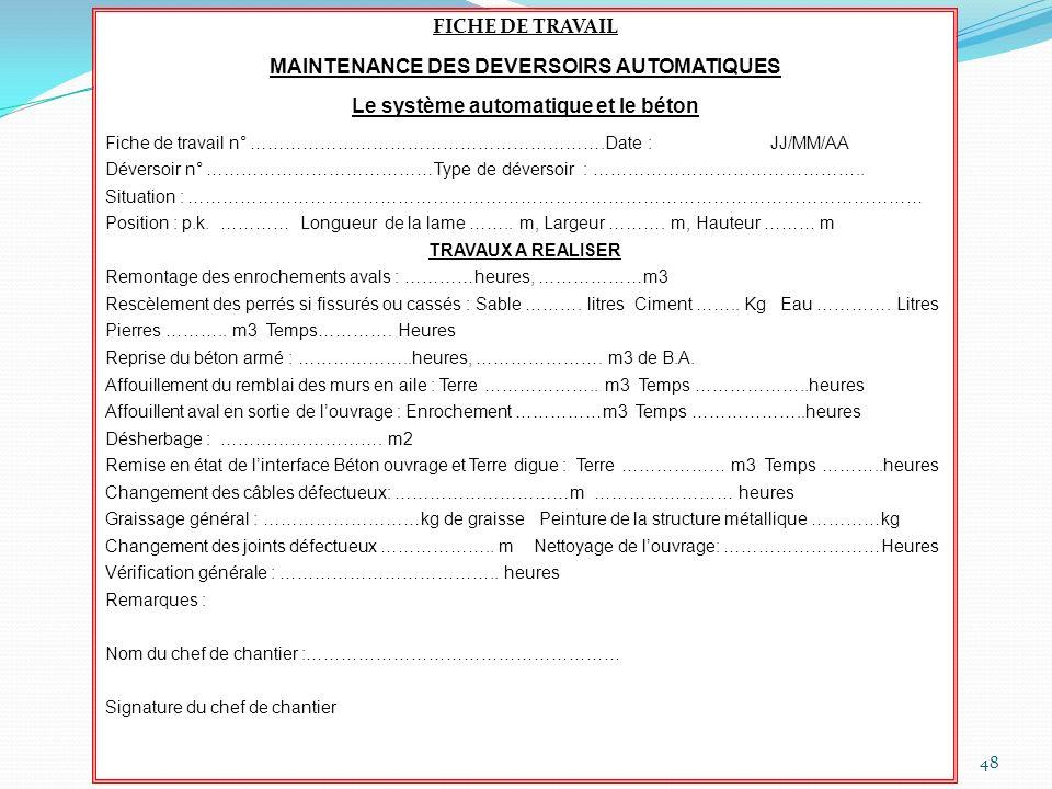 MAINTENANCE DES DEVERSOIRS AUTOMATIQUES