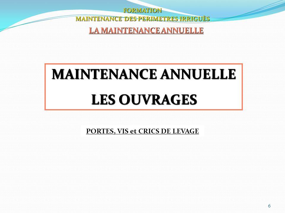 MAINTENANCE ANNUELLE LES OUVRAGES