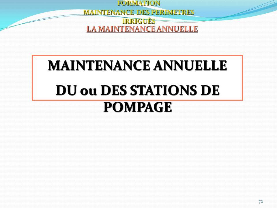 MAINTENANCE ANNUELLE DU ou DES STATIONS DE POMPAGE