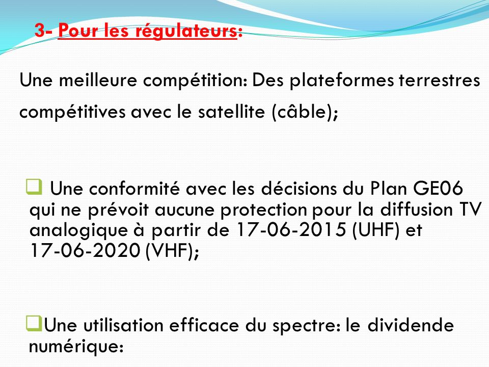 3- Pour les régulateurs: