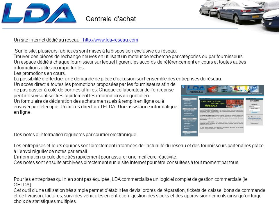 Un site internet dédié au réseau : http://www.lda-reseau.com
