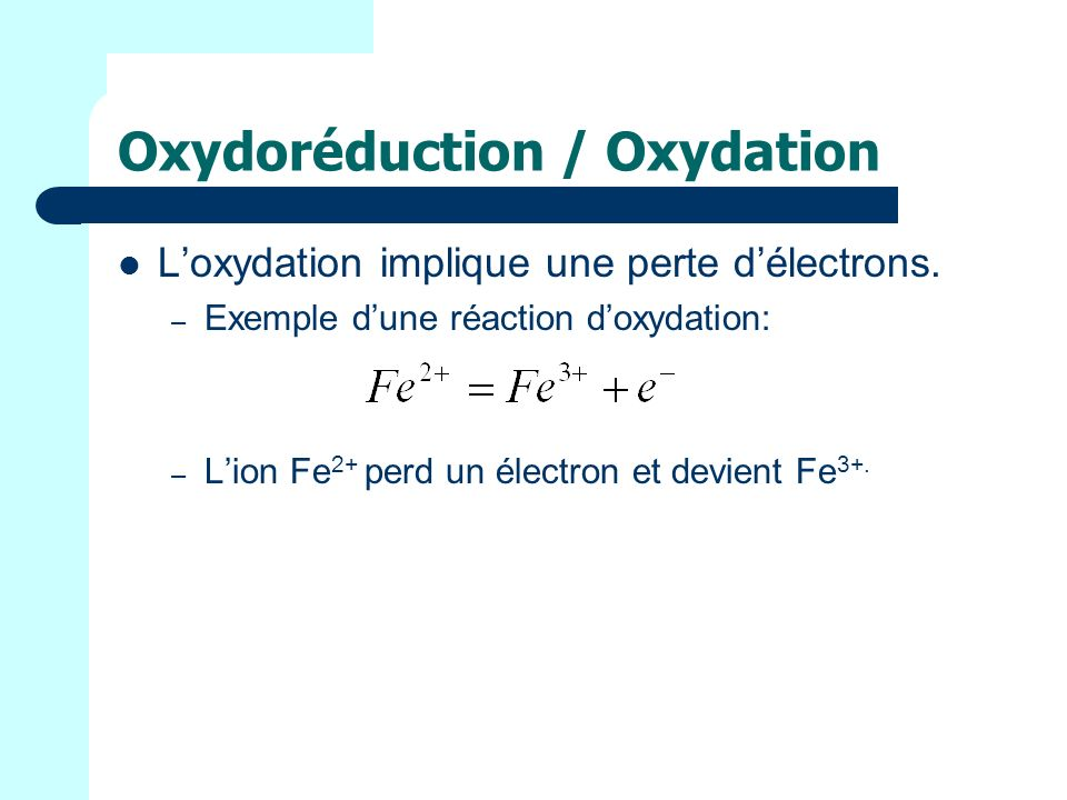 Oxydoréduction / Oxydation