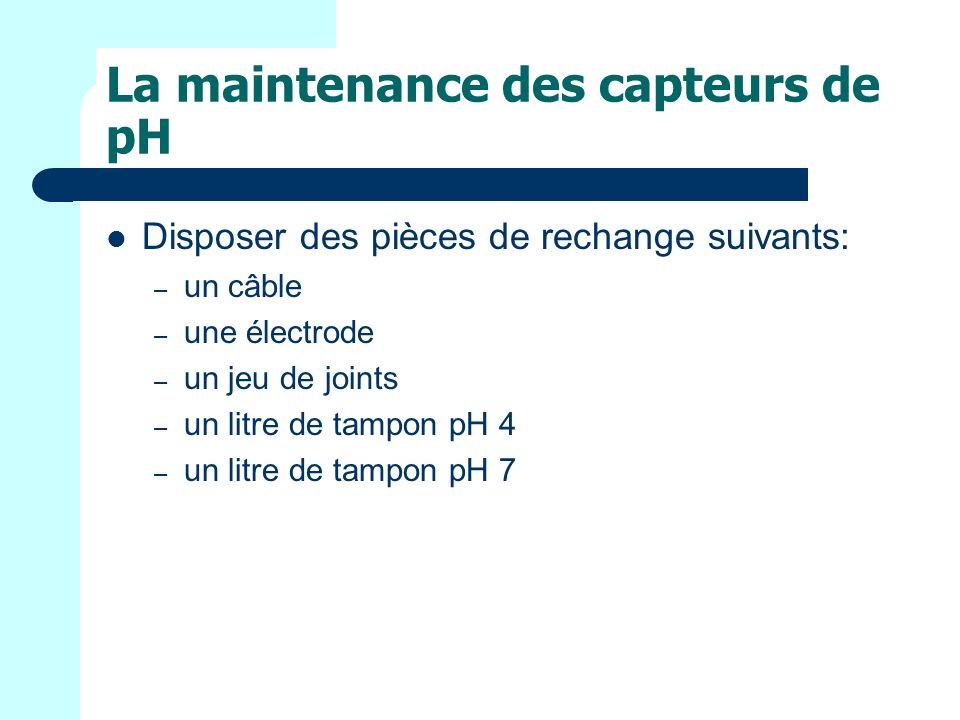 La maintenance des capteurs de pH