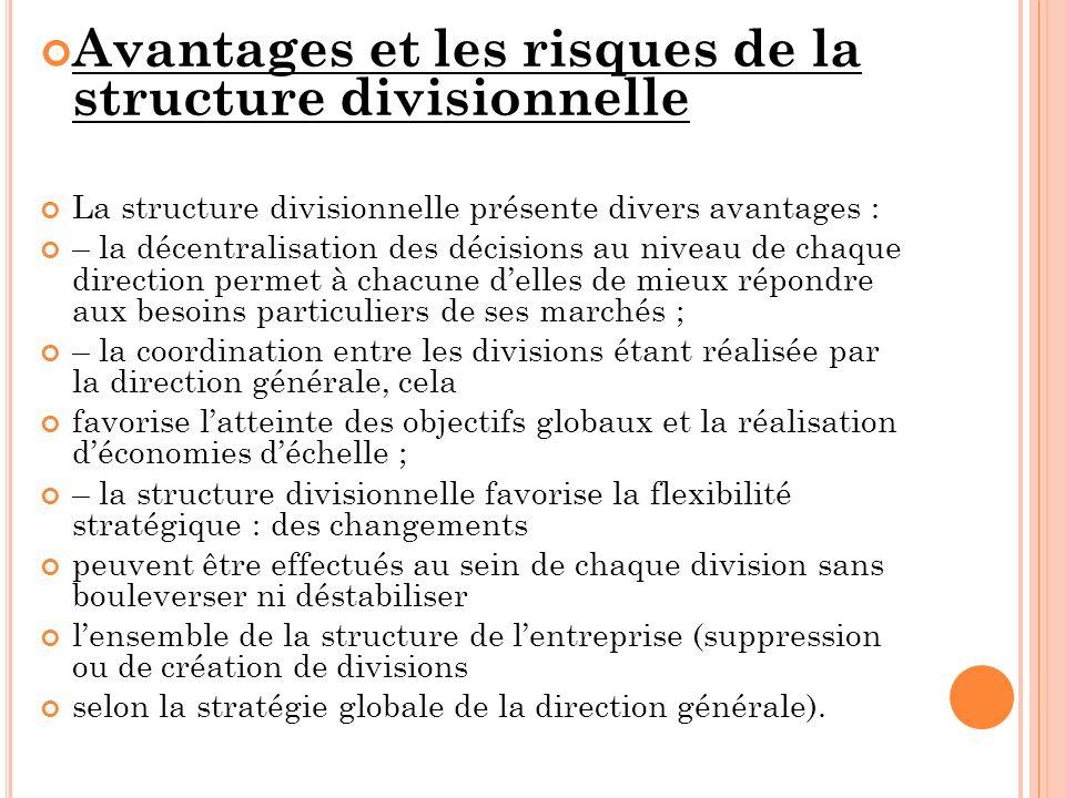 Avantages et les risques de la structure divisionnelle