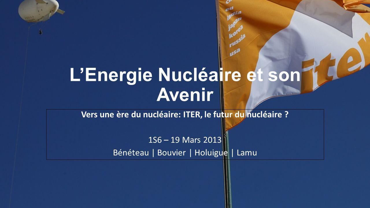 L'Energie Nucléaire et son Avenir