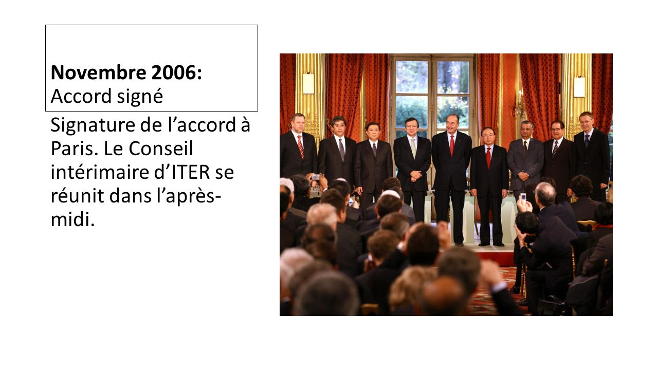 Novembre 2006: Accord signé