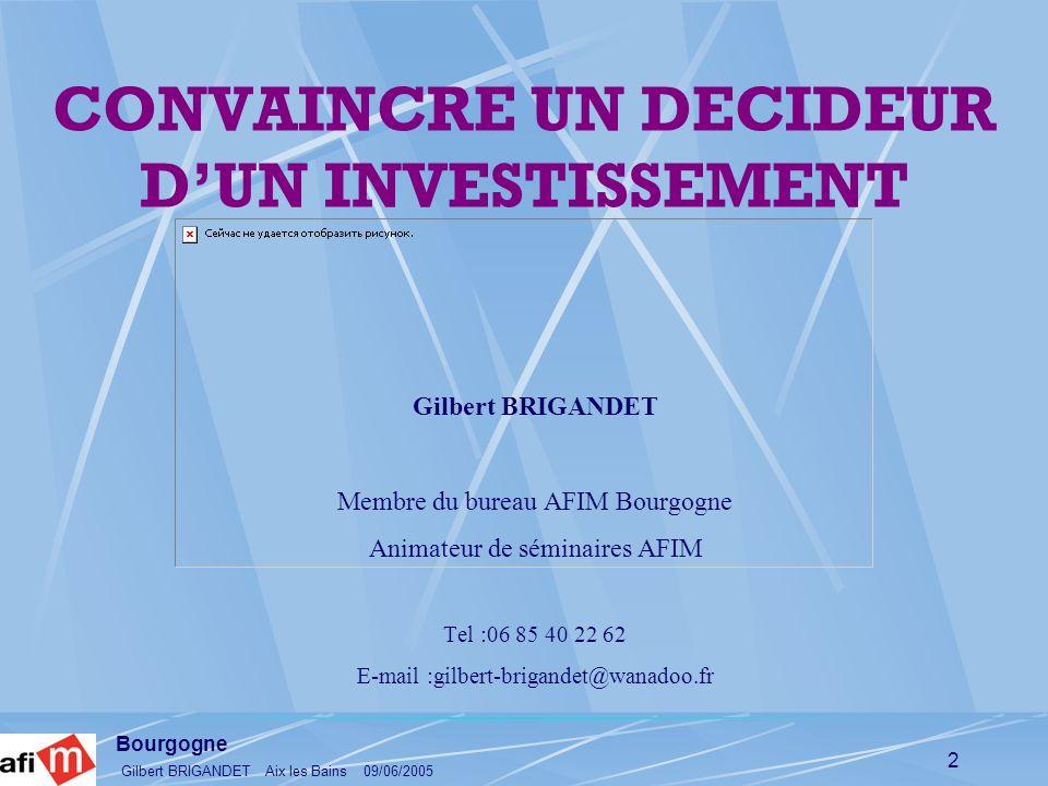 CONVAINCRE UN DECIDEUR D'UN INVESTISSEMENT
