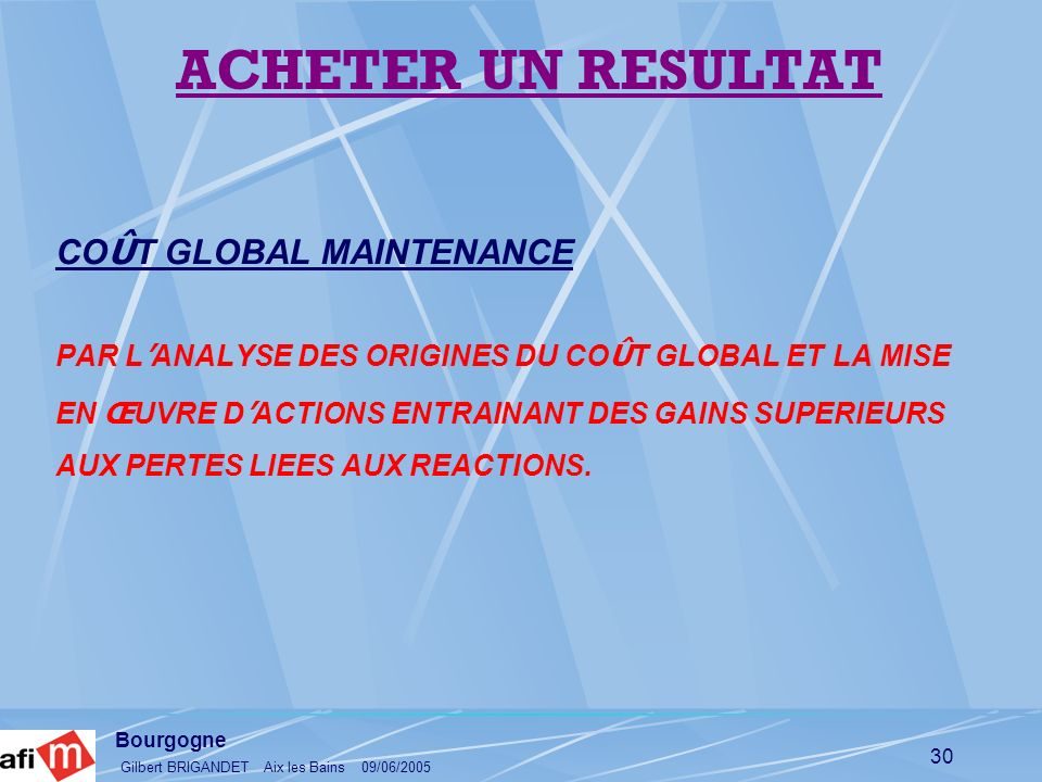 ACHETER UN RESULTAT COÛT GLOBAL MAINTENANCE