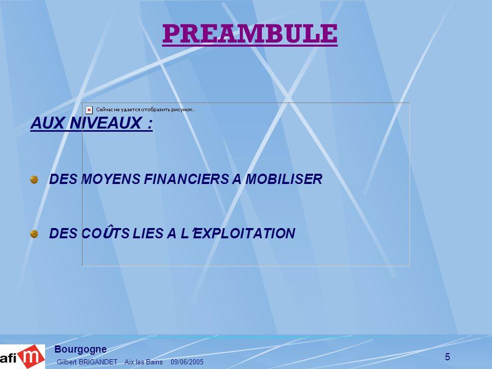 PREAMBULE AUX NIVEAUX : DES MOYENS FINANCIERS A MOBILISER