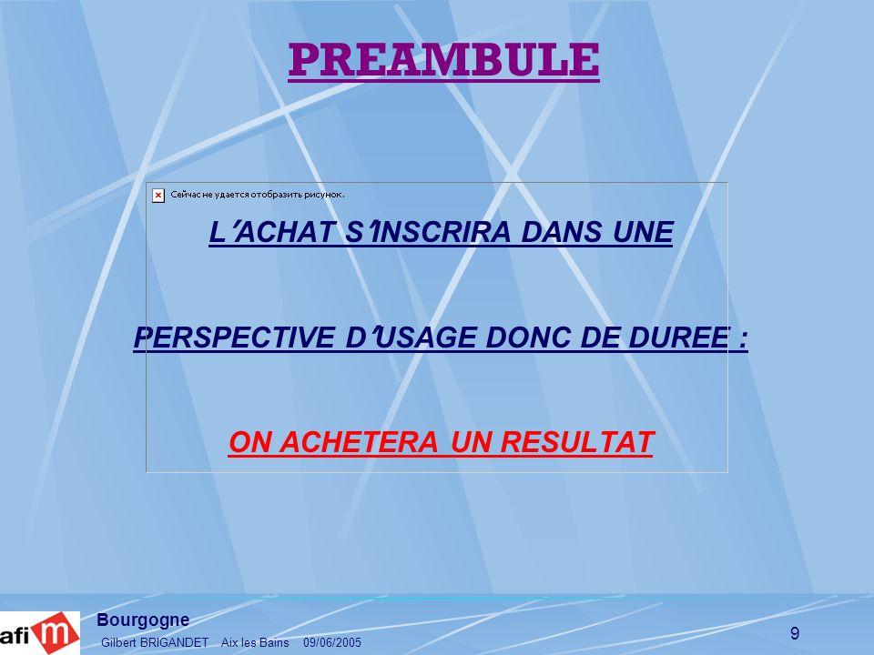 PREAMBULE L'ACHAT S'INSCRIRA DANS UNE