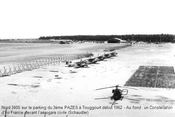 Nord 3400 sur le parking du 3ème PAZES à Touggourt début 1962 - Au fond : un Constellation d'Air France devant l'aérogare civile (Schaudler)
