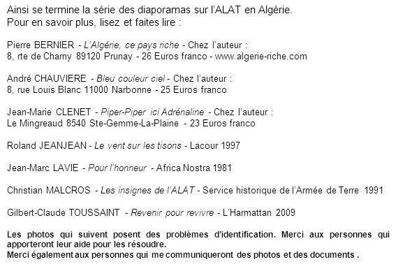 Ainsi se termine la série des diaporamas sur l'ALAT en Algérie.