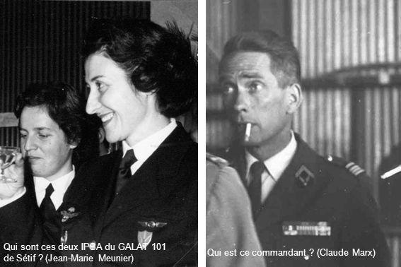 Qui sont ces deux IPSA du GALAT 101 de Sétif (Jean-Marie Meunier)