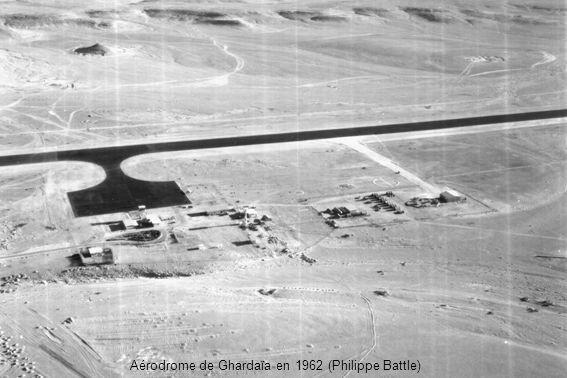 Aérodrome de Ghardaïa en 1962 (Philippe Battle)