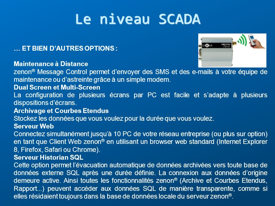 Le niveau SCADA … ET BIEN D'AUTRES OPTIONS : Maintenance à Distance