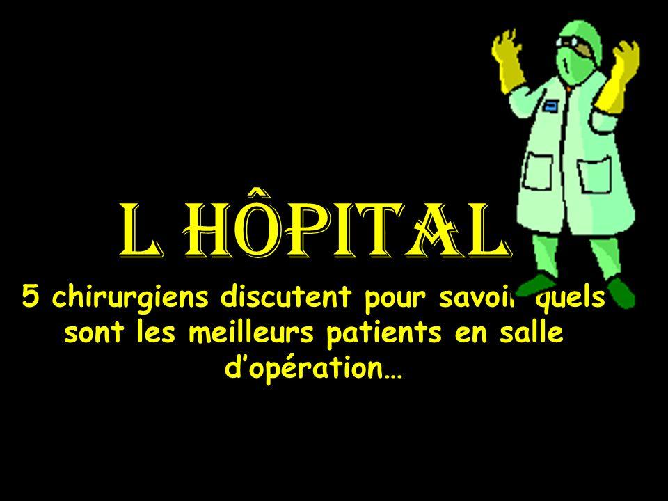 l hôpital 5 chirurgiens discutent pour savoir quels sont les meilleurs patients en salle d'opération…