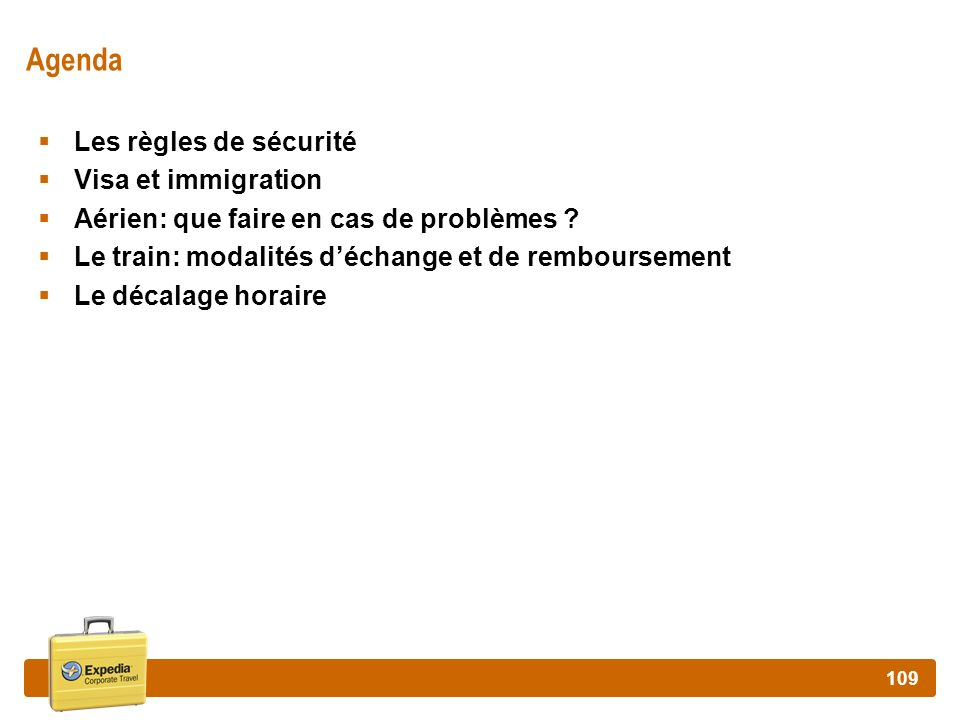 Agenda Les règles de sécurité Visa et immigration