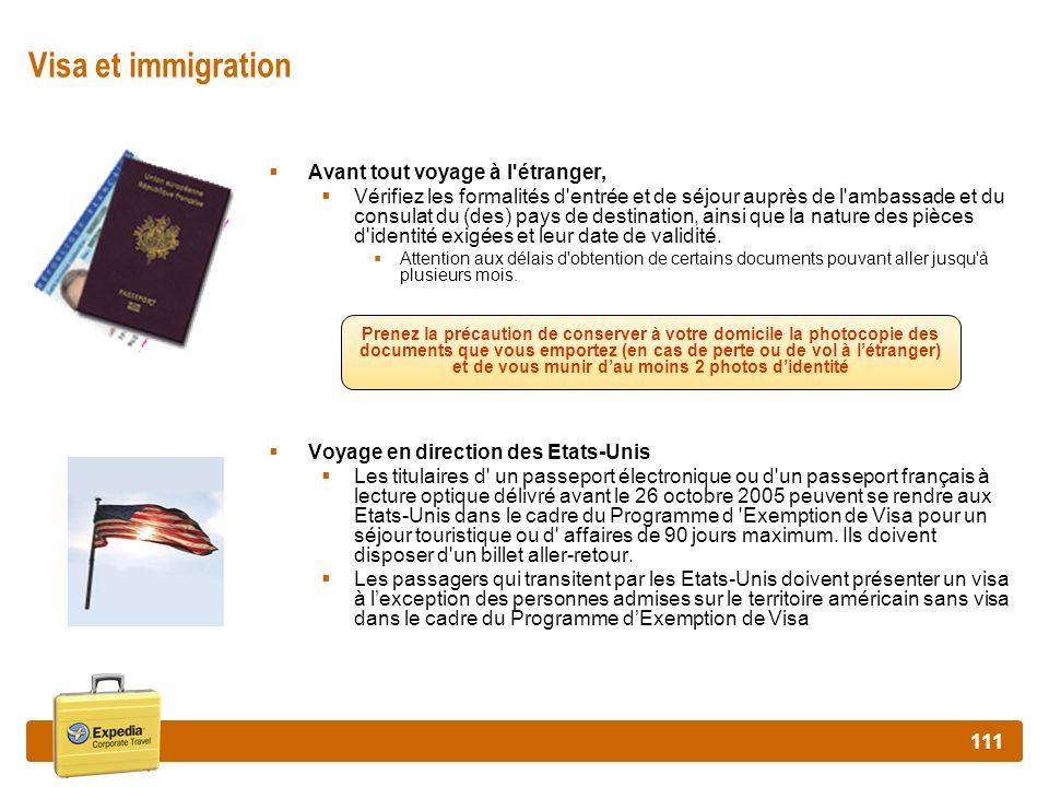 Visa et immigration Avant tout voyage à l étranger,