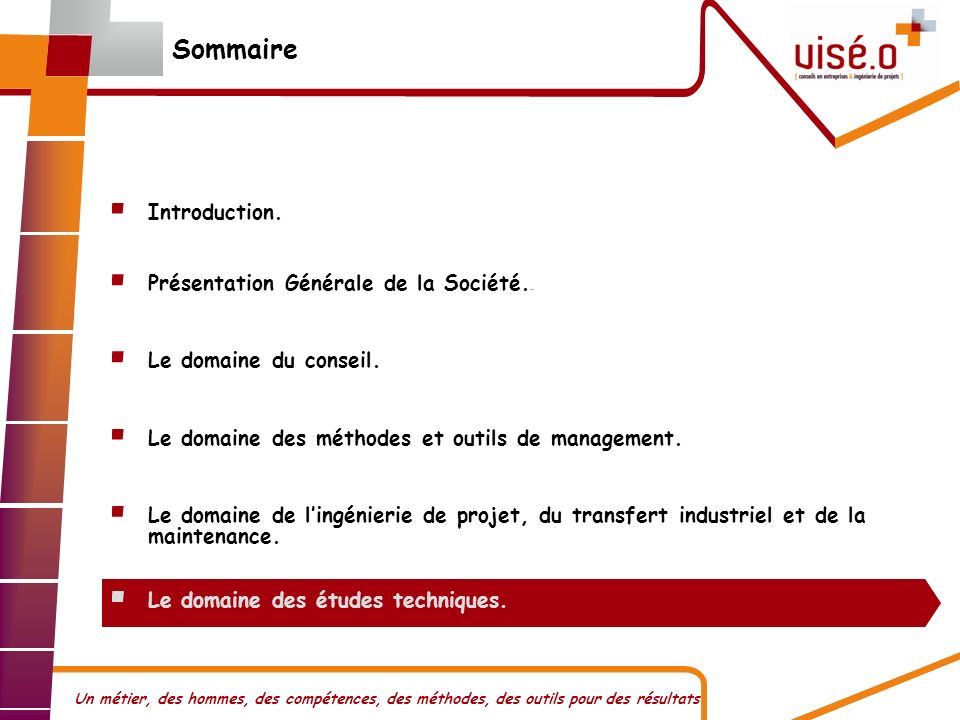 Sommaire Introduction. Présentation Générale de la Société...